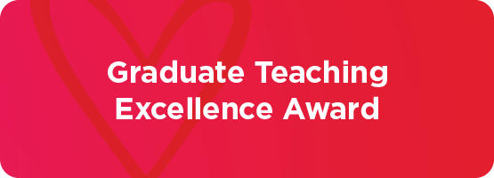 Graduate Teaching Excellence Award